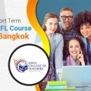 Short Term TEFL Course in Bangkok
